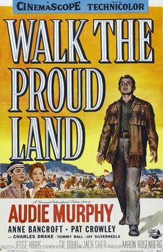 Walk The Proud Land starring Audie Murphy