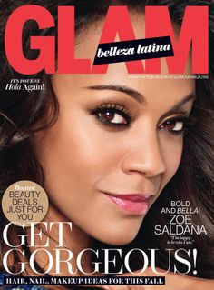 Zoe Saldana is the fresh face of Glam Belleza Latina's fall issue!