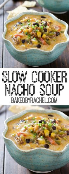 Flavor packed slow cooker cheesy beef nacho soup recipe from /bakedbyrachel/