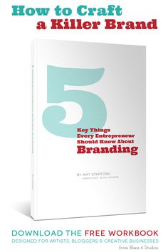 5 Key Things Every Entrepreneur Should Know About Branding Download the FREE workbook today
