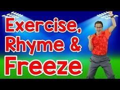 Exercise, Rhyme and Freeze Rhyming Words for Kids Exercise Song Rhyming Words For Kids, Rhyming Preschool, Phonics Song, Rhyming Activities, Preschool Music, Jolly Phonics, Rhyming Words For Kindergarten, Movement Songs For Preschool, Phonics Videos