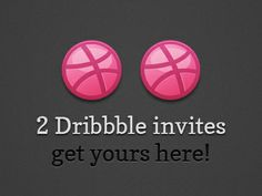 Two Dribbble Invites | Get Yours! by Pix3lize