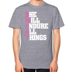She will endure all things Unisex T-Shirt (on man)
