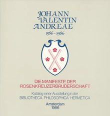 Johann Valentin Andreae. Die Manifeste der Rosenkreuzerbruderschaft 1586-1986 - Exhibition catalogue published on the occasion of the fourth centenary of the birth of Johann Valentin Andreae, the author so closely associated with the Rosicrucian Manifestoes. The catalogue offers new material on the bibliography and interpretation of the early works of Andreae. Carlos Gilly also discusses Andreae's share in the Rosicrucian Manifestoes and his compendious reform programme…
