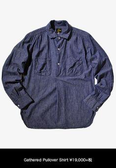 「NEEDLES」秋冬コレクション 人気を集めるシャツ&ライトアウターgathered pullover shirt