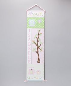 Another great find on #zulily! Pink Patchwork Owl Personalized Growth Chart by BronStar Originals #zulilyfinds