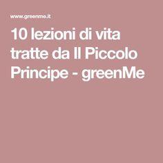 10 lezioni di vita tratte da Il Piccolo Principe - greenMe
