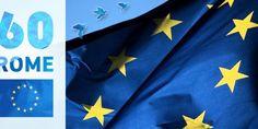 Anniversario dei Trattati di Roma: l'Unione Europea compie 60 anni