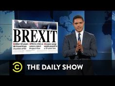 The Daily Show - Brexit Breakdown - YouTube