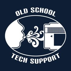 Old School Tech Support by Brinkerhoff - Get Free Worldwide Shipping! This neat design is available on comfy T-shirt (including oversized shirts up to 6XL ladies fit and kids shirts), sweatshirts, hoodies, phone cases, and more. Free worldwide shipping available.
