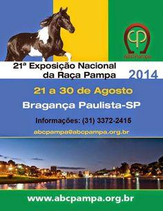 De 22 à 30 de Agosto ♥ 21ª EXPOSIÇÃO NACIONAL DA RAÇA PAMPA ♥ SP ♥   http://paulabarrozo.blogspot.com.br/2014/08/de-22-30-de-agosto-21-exposicao.html