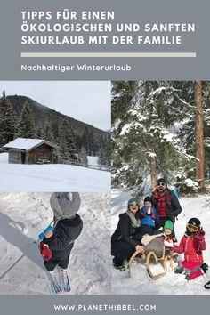 [Nachhaltiger Winterurlaub] Tipps für einen ökologischen und sanften Skiurlaub mit der Familie - Planet Hibbel