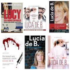 Veel mensen werden meegesleept in het dramatische verhaal van Lucia de Berk. Daardoor zijn bele films, boeken en zelf een theatervoorstelling uitgebracht.  1. theatervoorstelling: Lucy, een monsterproces door toneelgroep Toetssteen.  2. Film: Lucia de B. door Paula van der Oerst.  3. Boek: Lucia de B. reconstructie van een gerechtelijke dwaling van Ton Derksen.  4. Boek: Mij werd verteld, over Lucia de B. van Metta de Noo.  5. Boek: Lucia de B. Levenslang en tbs van Lucia de B. met een…