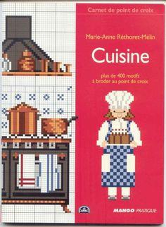 """Cuisine"" by Marie-Anne Rethoret-Melin /Mango Pratique/ - over 400 kitchen cross stitch patterns"