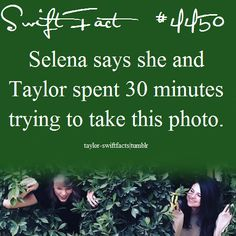 Haha. I look be you Selena and Taylor!!!!