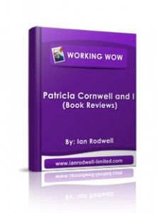 Patricia Cornwell and I FREE Ebook. A FREE Ebook of reviews of the novels of Patricia Cornwell. Oh yes and it is FREE too. Check out all the other blog posts and free Ebooks at my website at http://www.ianrodwell-limited.com