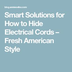 1000 ideas about hide electrical cords on pinterest cable cover hide cables and apartment living - How to mask cables ingenious solutions ...