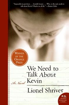 We Need to Talk About Kevin by Lionel Shriver, Picked by Kari K in Circulation