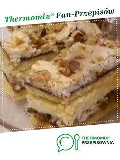 Pychotka lub Pani Walewska na TM 31 jest to przepis stworzony przez użytkownika Córcia. Ten przepis na Thermomix<sup>®</sup> znajdziesz w kategorii Słodkie wypieki na www.przepisownia.pl, społeczności Thermomix<sup>®</sup>. Apple Pie, French Toast, Food And Drink, Cooking, Breakfast, Ethnic Recipes, Bakken, Kitchen, Morning Coffee