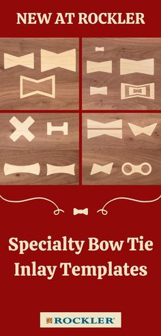 New at Rockler! These Bow Tie Inlay Templates are a great addition to any shop for those specialty projects. They'll make a great gift for your favorite woodworker--shop our selection here.  #createwithconfidence #bowtie #inlay #specialty #routertemplates Woodworking Router Bits, Woodworking Supplies, Woodworking Techniques, Woodworking Shop, Router Accessories, Modular Table, Router Lift, Joinery, Gifts For Dad