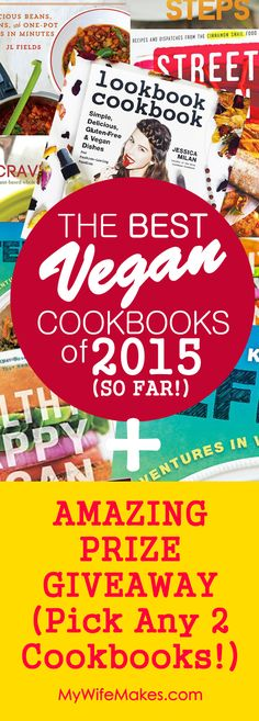 Our review of 8 of the BEST Vegan Cookbooks of 2015. Plus, an AMAZING PRIZE GIVEAWAY! Stand a chance to win ANY 2 of these amazing books delivered right to your home. Contest is open to both US and non-US citizens alike. Winners will be picked at random and notified by email. #vegan #cookbook #bestcookbook #2015 #recipe #food #review #bookreview #contest