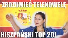 Hiszpański TOP 20 czyli ZROZUMIEĆ TELENOWELĘ   | so ESPAÑOL #5  [so KAYKA] Tops