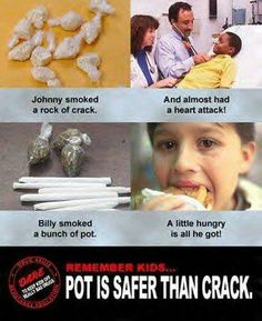 #420 ha pot is safer than crack or coke for sure