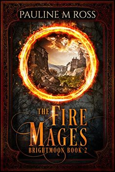 The Fire Mages (Brightmoon Book 2) by Pauline M. Ross https://www.amazon.com/dp/B00QXSSEHE/ref=cm_sw_r_pi_dp_x_-LWhzb0FT63PA