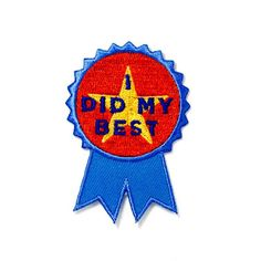 """At least you tried - Embroidered patch on blue cotton twill - Iron-on adhesive backing - Measures 2.25"""" tall x 1.75"""" wide"""