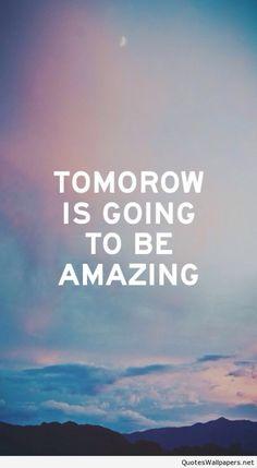 Amazing Inspirational tomorrow quote