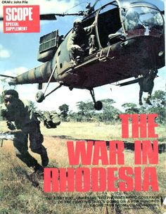 Our Rhodesian Heritage: The War in Rhodesia