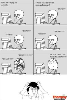 Rage Comics Moms Logic. and I do that face after too.. ..