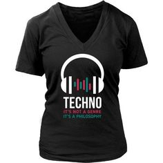 Show how much you love Techno with this Techno It's not a genre It's a philosophy tee. Custom t shirt, hoodies & mug designs by TeeLime.com