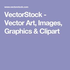Royalty free vector images, vector art, graphics, clipart, illustrations and high resolution stock images. Free Vector Images, Vector Art, Free Image Sites, Clip Art, Graphics, Cricut, Crafts, Beauty, Manualidades