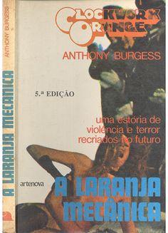 A Laranja Mecânica - Anthony Burgess - Artenova