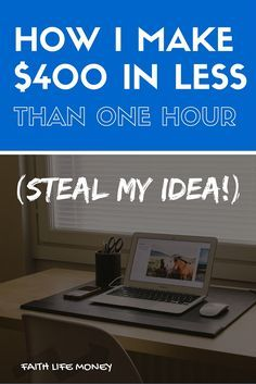 In another detailed walkthrough, learn a unique strategy ANYONE can use to make $400 in less than an hour (maybe even more!) - If nothing else you'll learn a technique that can help save you time and make you money no matter where you are in life! It's so good - check it: http://faithlifemoney.org/400anhour/