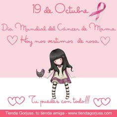 19 de Octubre Día Mundial del Cáncer de Mama.  Hoy nos vestimos  de rosa.  Tu puedes con todo!!!  #DíaMundialdelCáncerdeMama #Gorjuss #CáncerdeMama