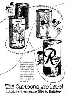 1953 - The Rainier Jubilee Cartoon series introduced.