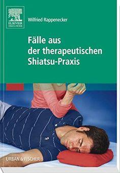 Fälle aus der therapeutischen Shiatsu-Praxis von Wilfried... https://www.amazon.de/dp/3437582801/ref=cm_sw_r_pi_dp_x_Y7P.xbF5RR2G5