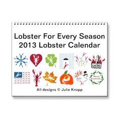 2013 Lobster Calendar, Lobster for Every Season #JoesCrabShack