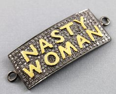 Pave Diamond connector, Diamond Nasty Woman Connector, Pave Silver Script, Script Jewelry, Micro Pave Diamond connector. (DCH/PDT/1056) by Beadspoint on Etsy