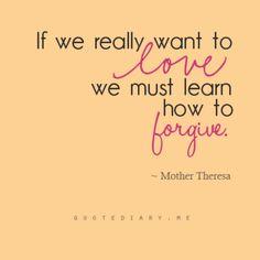 Forgiveness is mandatory...