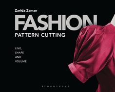 Fashion Pattern Cutting  is a creative pattern cutting book that pushes the boundaries of 3D experimentation on the mannequin stand. Taking sculpture, origami and natural forms as her three key sources of inspiration, fashion designer Zarida Zaman examines the relationship between fabric, drape, weight and 3D forms for women's wear.
