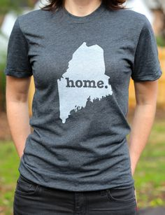 The #Maine Home T-shirt. Portion of profits donated to multiple sclerosis research. http://www.thehomet.com/maine-home-t-shirt/