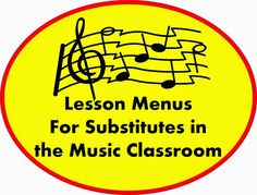 Lesson Menus For Substitutes in the Music Classroom - FREE D. Music Sub Plans, Music Lesson Plans, Singing Lessons, Music Lessons, Singing Tips, General Music Classroom, Middle School Music, Music Activities, Elementary Music