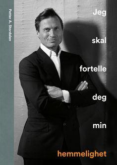 Jeg skal fortelle deg min hemmelighet av Petter A. Stordalen (Ebok)