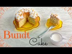 how to: miniature Bundt cake
