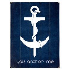 You Anchor Me Wall Decor
