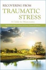 Recovering from Traumatic Stress: A Guide for Missionaries