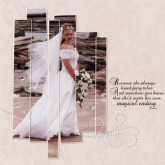Because She Always Loved Fairy Tales ~ Crop a photo into uneven strips for a striking bridal page.